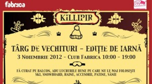 KILLIPIR - Targ de vechituri, Club Fabrica
